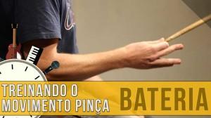 Como Treinar o Movimento Pinça – Aula de Bateria