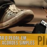 Como Usar o Pedal do Piano em Troca de Acordes Simples