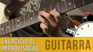 Aprender Improvisação na Guitarra com Frases mais Longas e Fluidas