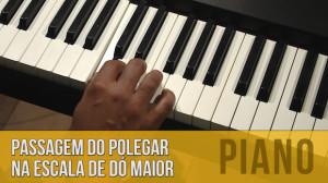 Escala de Dó maior no Piano: Passagem do Polegar