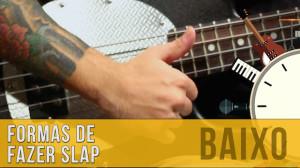 Slap no Contra Baixo: Formas de Fazer em 1 Minuto!