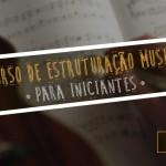 Estruturação Musical