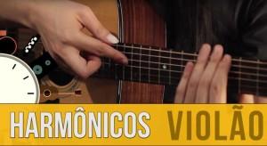 Como Fazer Harmônicos no Violão