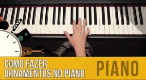 Como Fazer Ornamentos no Piano