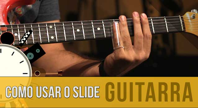 Como Usar o Slide da Guitarra