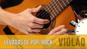 Levadas de Pop/Rock – Violão