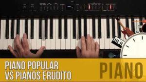 Piano-Popular-VS-Piano-Erudito