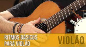 Ritmos Básicos para Violão