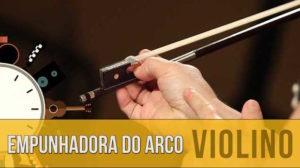 Como Segurar o Arco do Violino