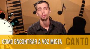 Como Encontrar a Voz Mista (Mix Voice)