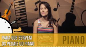 Para que servem os pedais no piano?