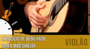 Exercício de dedilhado no violão para melhorar a sonoridade