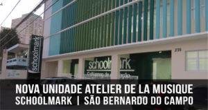 Nova unidade Atelier de La Musique | Schoolmark São Bernardo do Campo