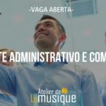 Vaga aberta para Gerente Administrativo Comercial