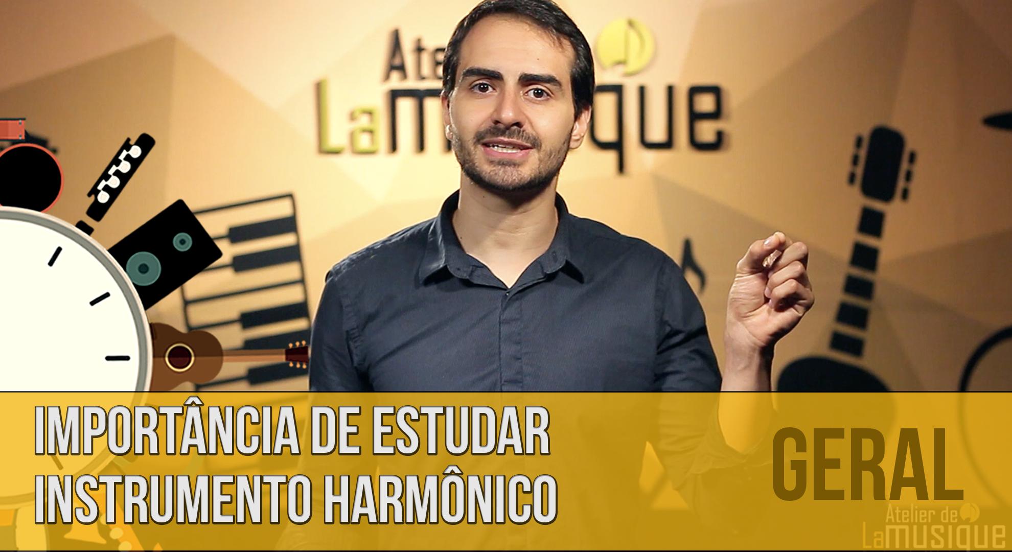 Qual a importância de saber tocar um instrumento harmônico?