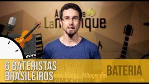 6 BATERISTAS BRASILEIROS que você PRECISA conhecer