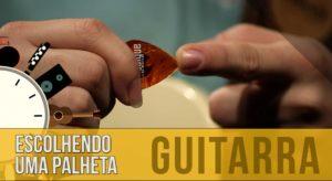Palheta de guitarra: como escolher uma?