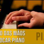Você sabe qual é a posição correta das mãos para tocar piano?
