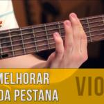 Como melhorar o som da pestana no violão