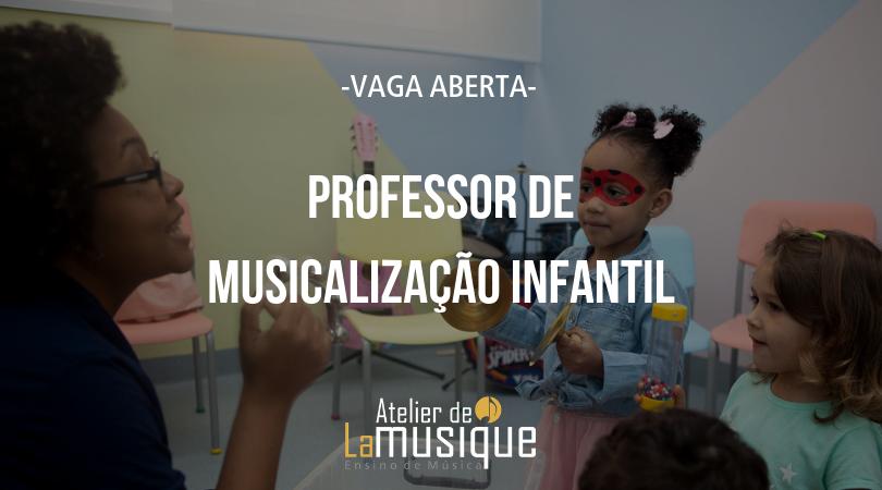 Vaga aberta para professor de musicalização infantil para a unidade São Bernardo do Campo