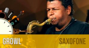 Growl: como fazer o som rasgado no saxofone
