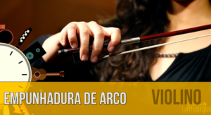 A forma de treinar empunhadura de arco do violino que vai facilitar a sua vida!