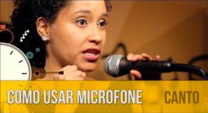 Como usar o microfone para cantar